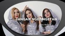 Trio Macan - Jangan Nget Ngetan (Official Music Video)