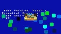 Full version  Fodor's Essential Greek Islands  Best Sellers Rank : #3