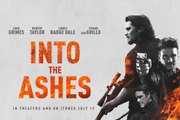 Into the Ashes Trailer (2019)