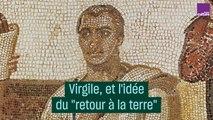 """Virgile, précurseur du """"retour à la terre"""""""