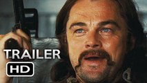 ONCE UPON A TIME IN HOLLYWOOD Official Trailer (2019) Leonardo DiCaprio, Brad Pitt Movie HD