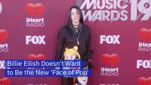 Billie Eilish Is Determine To Make Her Own Way
