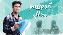 Passport Office __ Making Issues __ Hyderabadi comedy __ Kiraak Hyderabadiz