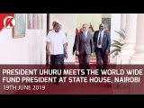 President Uhuru meets the World Wide Fund President at State House, Nairobi