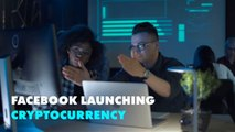 What you need to know about Facebook Cryptocurrency, ''Libra''