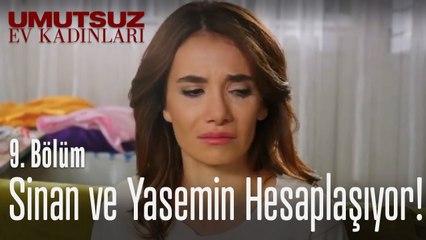 Yasemin ve Sinan hesaplaşıyor - Umutsuz Ev Kadınları 9. Bölüm