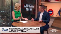 Could Rays Actually Become a Two-City Team?