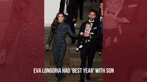 Eva Longoria Loves Life With Her Son