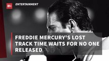 Freddie Mercury Still Has Unreleased Music