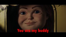CHILD'S PLAY Movie - The Buddi Song- Sing-A-Long
