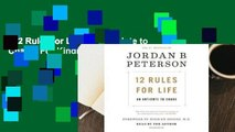 12 Rules for Life: An Antidote to Chaos  For Kindle