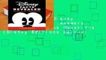 Full E-book  Disney Facts Revealed: Answers to Fans  Curious Questions (Disney Editions Deluxe)