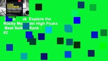 Full E-book  Explore the Rocky Mountain High Peaks  Best Sellers Rank : #2