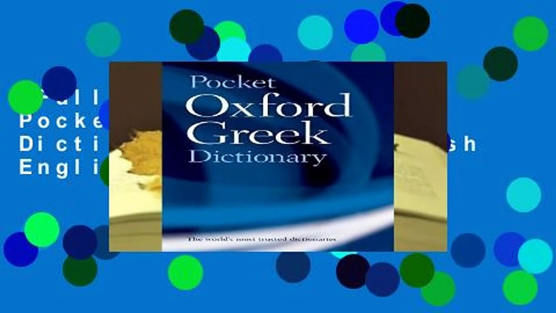 Full version  The Pocket Oxford Greek Dictionary: Greek-English English-Greek  Review