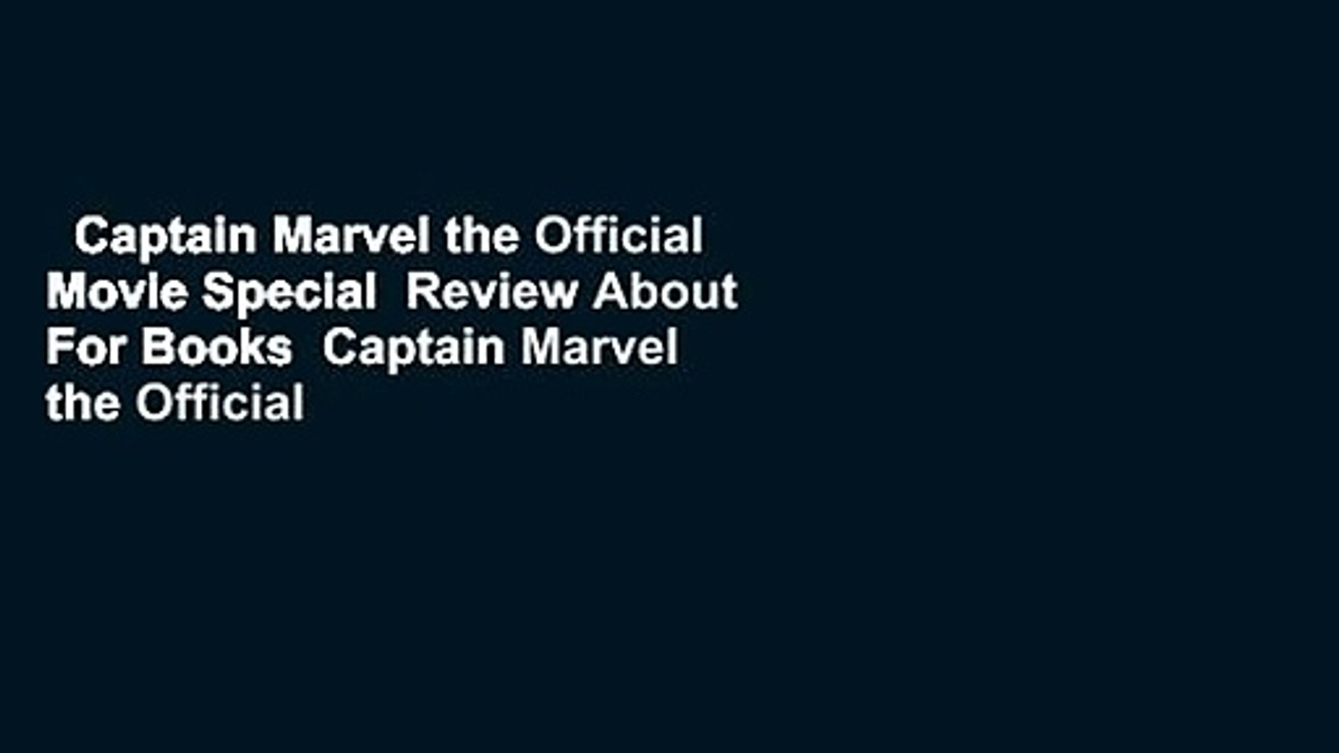 Captain Marvel the Official Movie Special  Review About For Books  Captain Marvel the Official