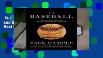 Full E-book  The Baseball: Stunts, Scandals, and Secrets Beneath the Stitches  Best Sellers Rank