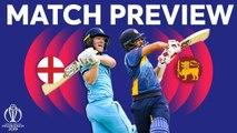 Match Preview - England vs Sri Lanka - ICC Cricket World Cup 2019