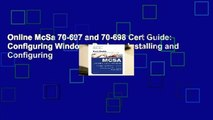 Online McSa 70-697 and 70-698 Cert Guide: Configuring Windows Devices; Installing and Configuring