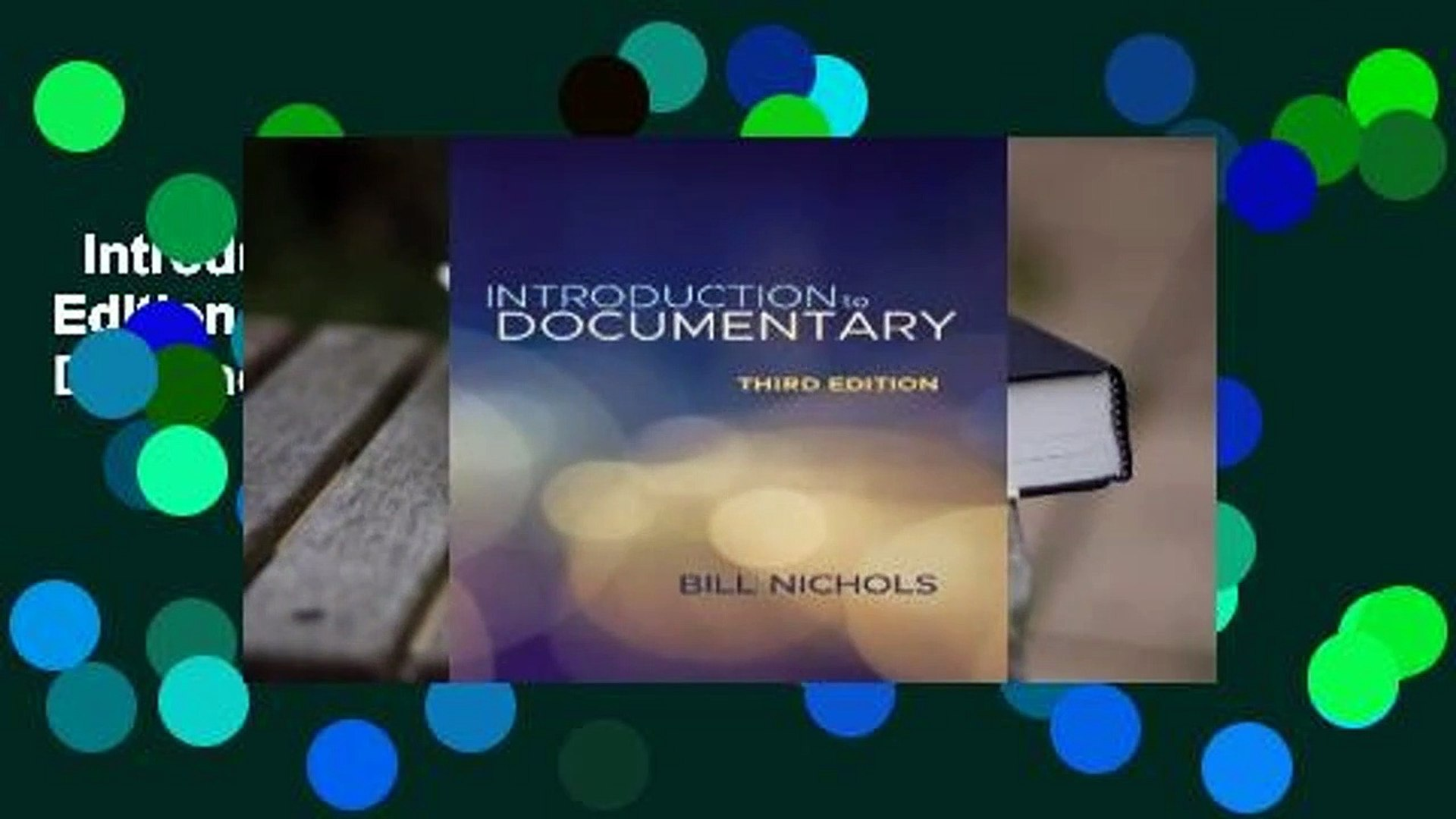 Introduction to Documentary, Third Edition  Review  Full E-book  Introduction to Documentary,