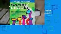 Full version  Social Leadia: Moving Students from Digital Citizenship to Digital Leadership  Best