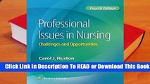 Full E-book Professional Issues in Nursing: Challenges and Opportunities  For Trial