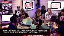 Bernard de la Villardière voudrait poser des questions à Macron sur... sa sexualité (vidéo)