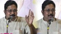 TTV Dinakaran: தங்களை விமர்சிப்பவர்களுக்கு டிடிவி தினகரனின் பதில் இதுதான்- வீடியோ