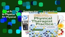 About For Books  Dreeben-Irimia's Introduction to Physical Therapist Practice for Physical