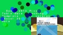 Excel 2013 Pivot Table Data Crunching Complete   Full version  Excel 2013 Pivot Table Data
