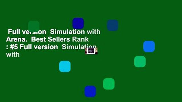 Full version  Simulation with Arena.  Best Sellers Rank : #5 Full version  Simulation with