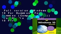 Full version  Windows 10 For Dummies (For Dummies (Computer/Tech))  For Kindle   Windows 10 For
