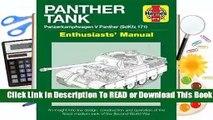 Full E-book Panther Tank Enthusiasts' Manual: Panzerkampfwagen V Panther (SdKfz 171) - An insight