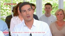 Mathieu Gallet, Podcast killed the radio star - Clique Dimanche - CANAL+