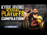 Kyrie Irving COMPLETE 2016 Playoffs Highlights - 25.2 PPG, 4.7 APG, EPiC Performance-