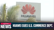 Huawei sues over mishandling of equipment that was seized from telecom giant in 2017