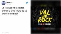 Annulation du festival Val de Rock à trois jours de sa première édition