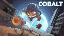 Cobalt - Trailer de lancement