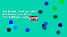 Full E-book  The Lupus Book: A Guide for Patients and Their Families  Review