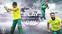 Nissan Play of the Day - Pakistan vs South Africa - ICC Cricket World Cup 2019