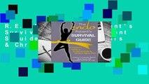 R.E.A.D The Endo Patient's Survival Guide: A Patient S Guide to Endometriosis & Chronic Pelvic