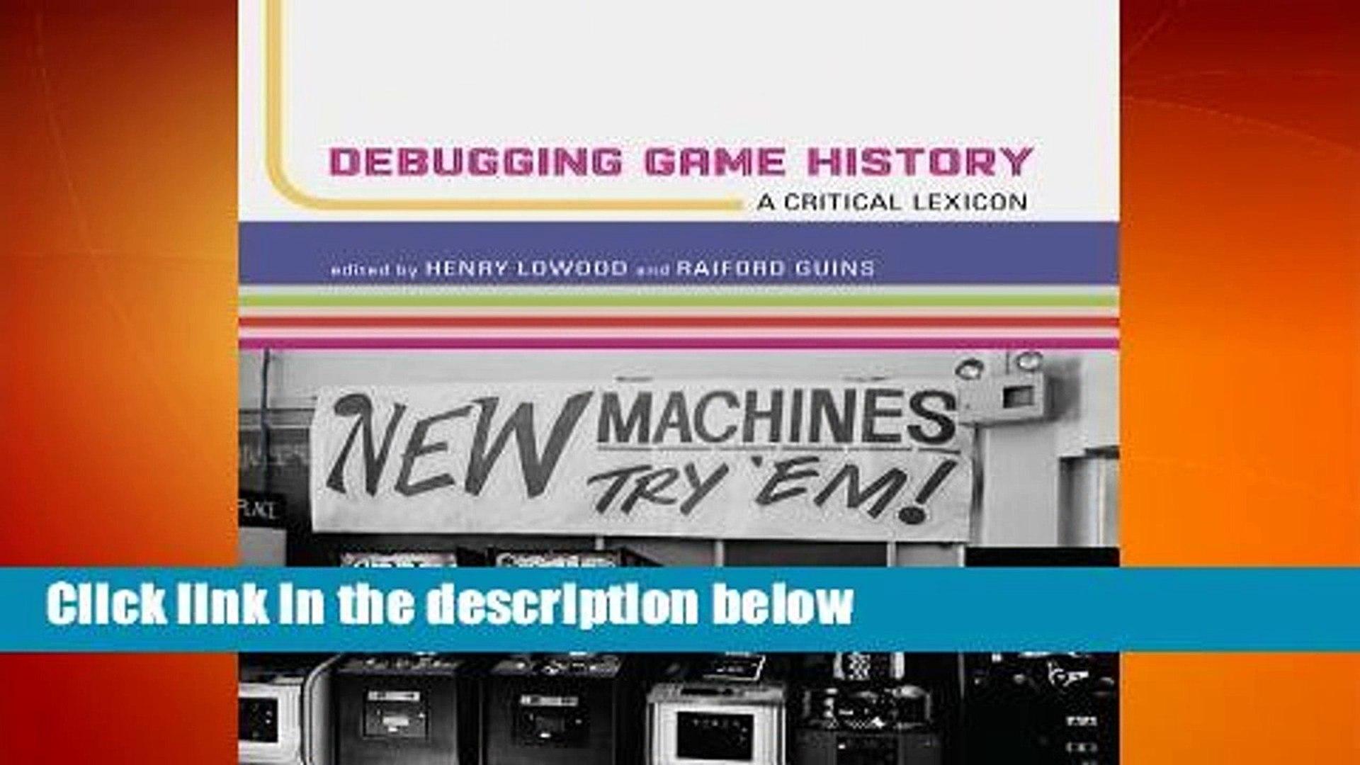 A Critical Lexicon Debugging Game History