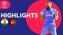 India v Afghanistan - Match Highlights - ICC Cricket World Cup 2019
