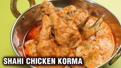 Chicken Shahi Korma Recipe - Mughlai Chicken Recipe - Chicken Delicious - Murgh Shahi Korma - Varun