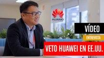 Veto a Huawei en EE.UU. Entrevista a Pablo Wang