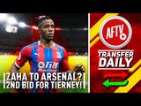 Emery Asks Board To Fund Zaha Transfer & 2nd Bid For Tierney! | AFTV Transfer Daily