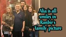 Alia Bhatt is all smiles in Ranbir's 'family' picture