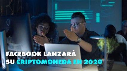 La criptomoneda de Facebook llegará en 2020