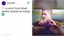 Prison Break : La célèbre série adaptée en version manga