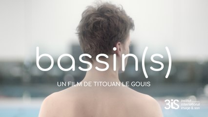 Bassin(s) - Bande-annonce