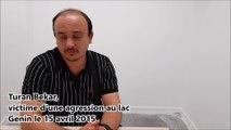 Miraculé après une agression en avril 2015 au lac Genin, il témoigne